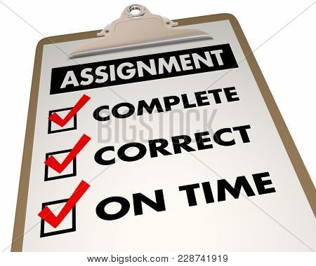 Assignment Checklist Complete Correct On Time 3d Illustration