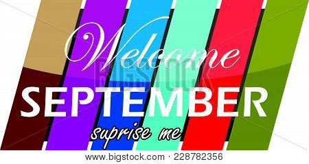 Welcome September Surprise Me Logo Template Isolated Vector Icon
