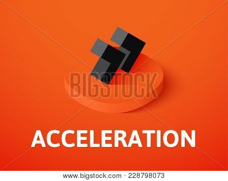 Acceleration Icon, Vector Symbol In Flat Isometric Style Isolated On Color Background