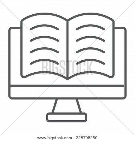 Online Reading Thin Line Icon, E Learning And Education, Book In Monitor Sign Vector Graphics, A Lin