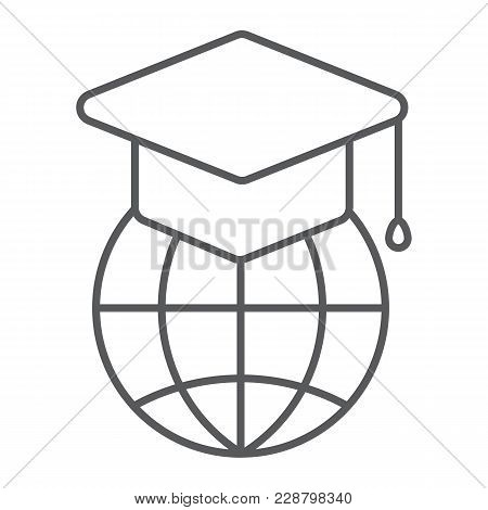 Global Education Thin Line Icon, E Learning And Education, Graduation Cap On Globe Sign Vector Graph