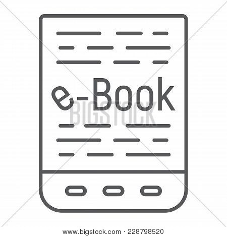 E Book Thin Line Icon, E Learning And Education, Tablet Sign Vector Graphics, A Linear Pattern On A