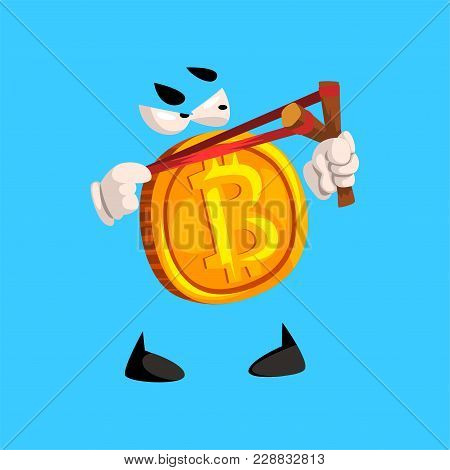 Funny Bitcoin Character With Slingshot, Crypto Currency Emoticon Vector Illustration Isolated On A S