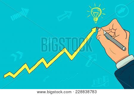 The Hand Of A Businessman Draws A Growth Chart And A New Business Idea