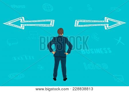 A Businessman Chooses One Of The Two Directions Of The Path