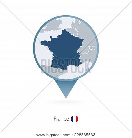 Map Pin With Detailed Map Of France And Neighboring Countries.
