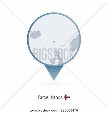 Map Pin With Detailed Map Of Faroe Islands And Neighboring Countries.