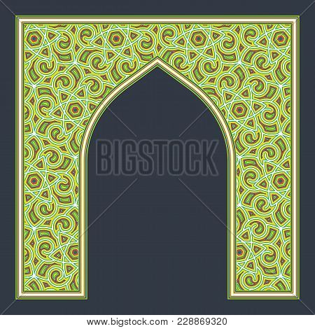 Patterned Arched Frame In Arabic Traditional Style. Colorful Arch For Greeting Card Design.