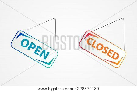 Colored Signboards Are Open Closed. Set Of Plates On The Shop Door. Signboard, Open Closed.