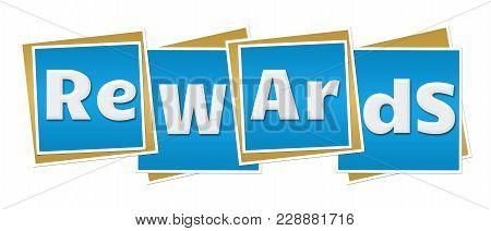 Rewards Text Alphabets Written Over Blue Background.