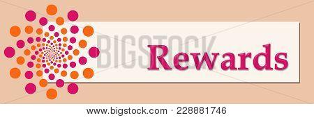 Rewards Text Written Over Pink Orange Background.