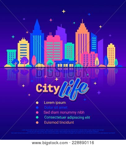 Night City Life Template. Silhouettes Of Buildings With Neon Glow And Vivid Colors At Night. City La