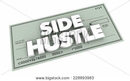 Side Hustle Part Time Freelance Gig Job Check 3d Illustration