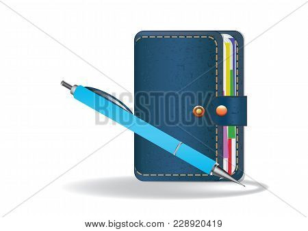 Realistic Blue Pen, Notepad Personal - Organizer - Isolated On White Background - Vector Art Illustr