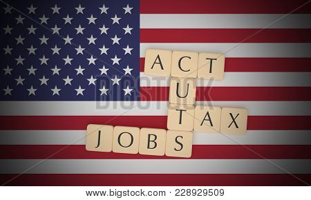 Usa Politics News Concept: Letter Tiles Tax Cuts And Jobs Act On Us Flag, 3d Illustration