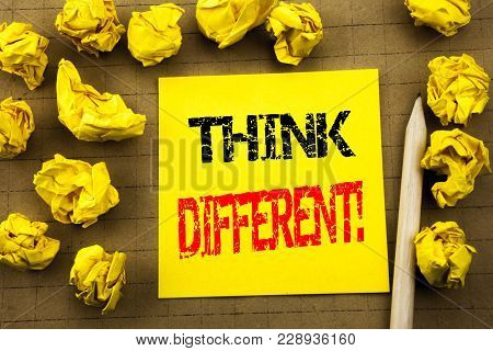 Handwriting Text Showing Think Different. Business Concept For Outside Box Creative Written On Stick