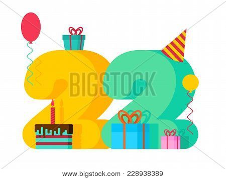 22 Year Birthday Sign. 22th Template Greeting Card Anniversary Celebration. Twenty Two Number And Fe