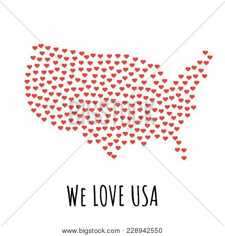 United States Map With Red Hearts- Symbol Of Love. Abstract Background With Text We Love United Stat