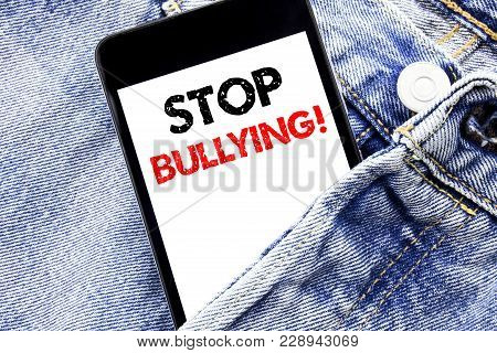 Hand Writing Text Caption Inspiration Showing Stop Bullying. Business Concept For Prevention Problem