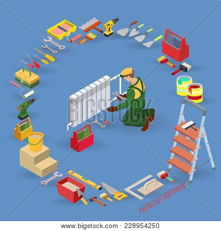 Heating Service. Home Repair Service. Isometric Interior Repairs Concept. Worker, Equipment And Item