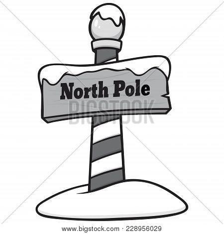 North Pole Sign Illustration - A Vector Cartoon Illustration Of A North Pole Sign Concept.