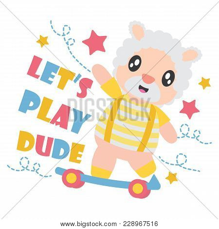 Cute Sheep Boy Plays Skateboard With His Ball Vector Cartoon Illustration For Kid T-shirt Background