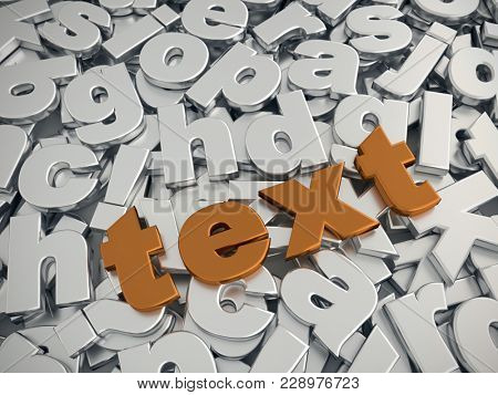 3D rendering of TEXT word in metallic copper color on pile of gray metallic alphabet fonts