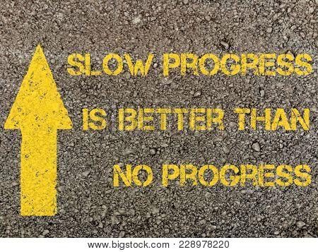 Quotes on slow progress