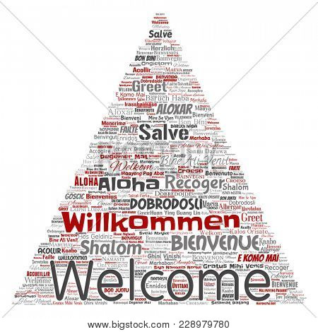 Conceptual abstract welcome or greeting international triangle arrow word cloud in different languages or multilingual. Collage of world, foreign, worldwide travel translate, vacation tourism