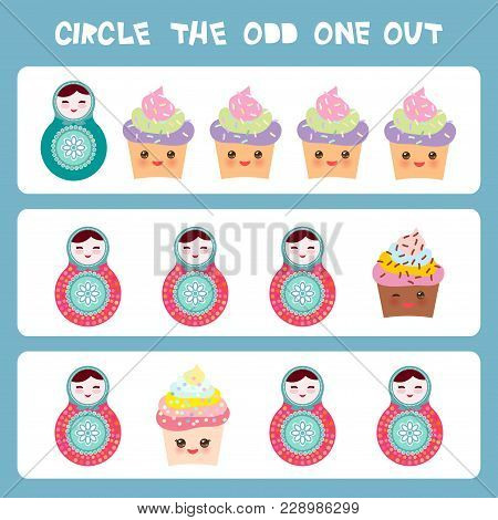 Visual Logic Puzzle Circle The Odd One Out. Kawaii Colorful Cupcake Russian Dolls Matryoshka With Pi
