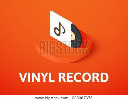 Vinyl Record Icon, Vector Symbol In Flat Isometric Style Isolated On Color Background