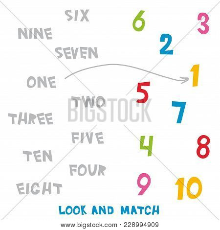 Look And Match The Numbers 1 To 10. Kids Words Learning Game, Worksheets With Simple Colorful Graphi