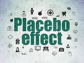 Health concept: Painted green text Placebo Effect on Digital Data Paper background with  Hand Drawn Medicine Icons poster