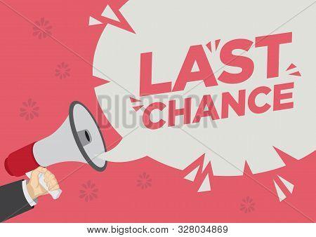 Retail Sale Promotion Shoutout Of Last Chance With A Megaphone Speech Bubble Against A Red Backgroun