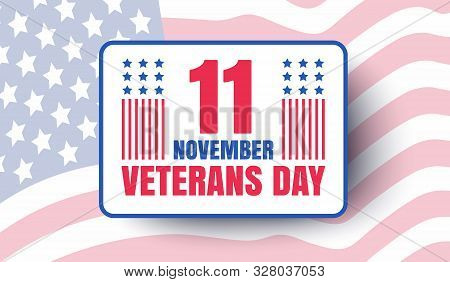 Vintage Vector Poster For Veterans Day With American Flag. Retro Emblem For American Veterans Day Wi