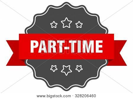 Part-time Red Label. Part-time Isolated Seal. Part-time