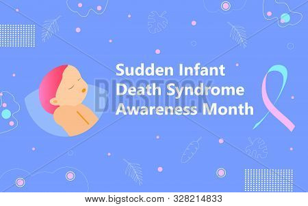 Sudden Infant Death Syndrome Awareness Month Is Organized In October In Usa.