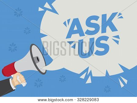 Megaphone With Ask Us Inside A Speech Bubble. Concept Of Customer Inquiry Helpline Of Customer Servi