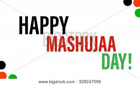 Nairobi, Kenya - October 16: Happy Mashujaa Day Words. Heroes Day. Designed On October 16, 2019 In N