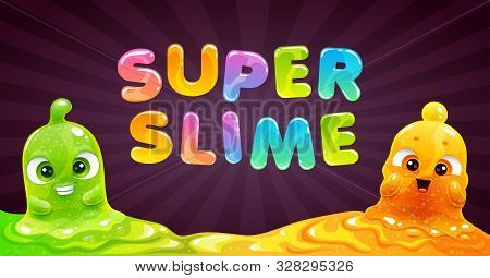 Super Slime Banner. Vector Background With Funny Slimy Characters.