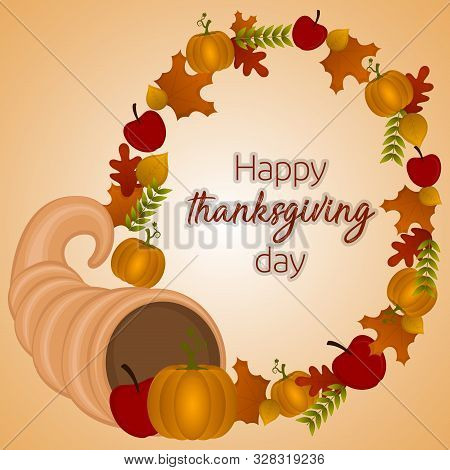 Happy Thanksgiving Day Card With A Cornucopia, Pumkins, Aplles And Leaves - Vector
