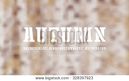 Stencil-plate Serif Font. Letters And Numbers For Logo And Emblem Design. White Print On Blurred Bac