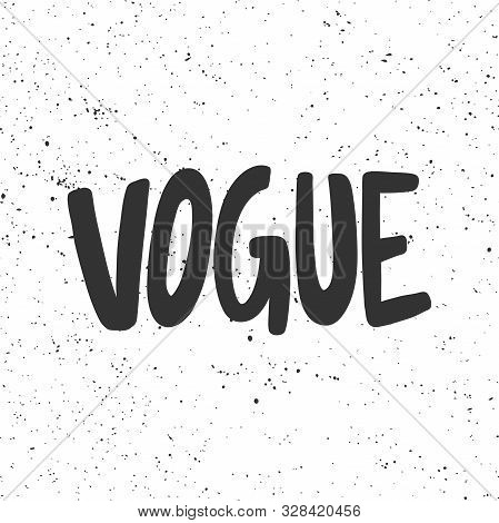 Vogue. Sticker For Social Media Content. Vector Hand Drawn Illustration Design.