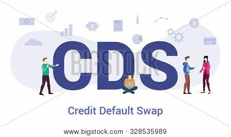 Cds Credit Default Swap Concept With Big Word Or Text And Team People With Modern Flat Style - Vecto
