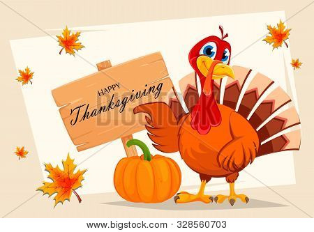 Happy Thanksgiving. Thanksgiving Turkey Pointing On Wooden Sign With Greetings. Vector Illustration