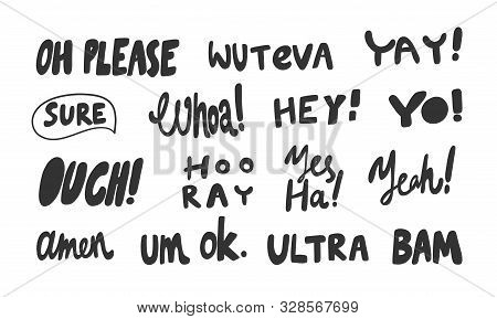 Please, Ouch, Hooray, Bam, Ultra, Ok, Amen. Vector Hand Drawn Illustration Sticker Collection With C