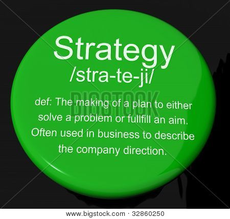 Strategy Definition Button Showing Planning Organization And Leadership