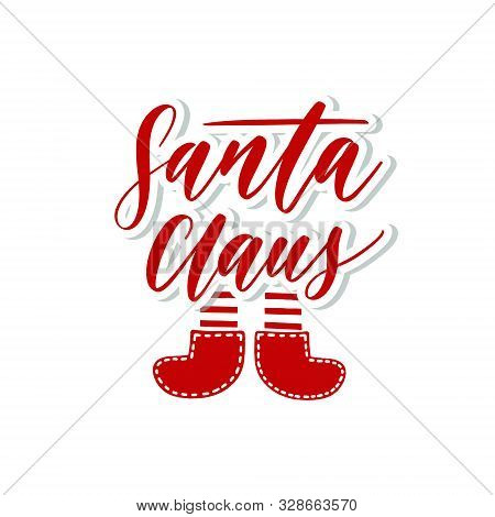 Santa Claus.vector Merry Christmas Greeting Card With Calligraphy. Hand Drawn  Modern Lettering.