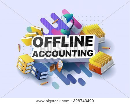 Modern Banner Of Offline Accounting. Vector Illustration Of A Business Poster With Different 3d Isom