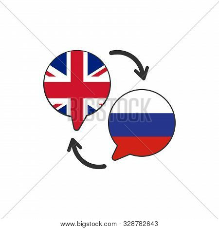 Two Speech Bubbles With Russin And Great Britain Flags. Translation From English To Russin. English